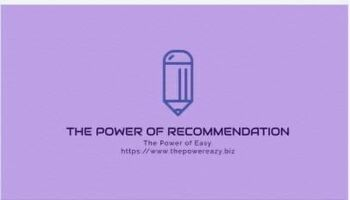 The Power Of Recommendation.